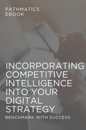 Incorporating Competitive Intelligence Into Your Digital Strategy.png