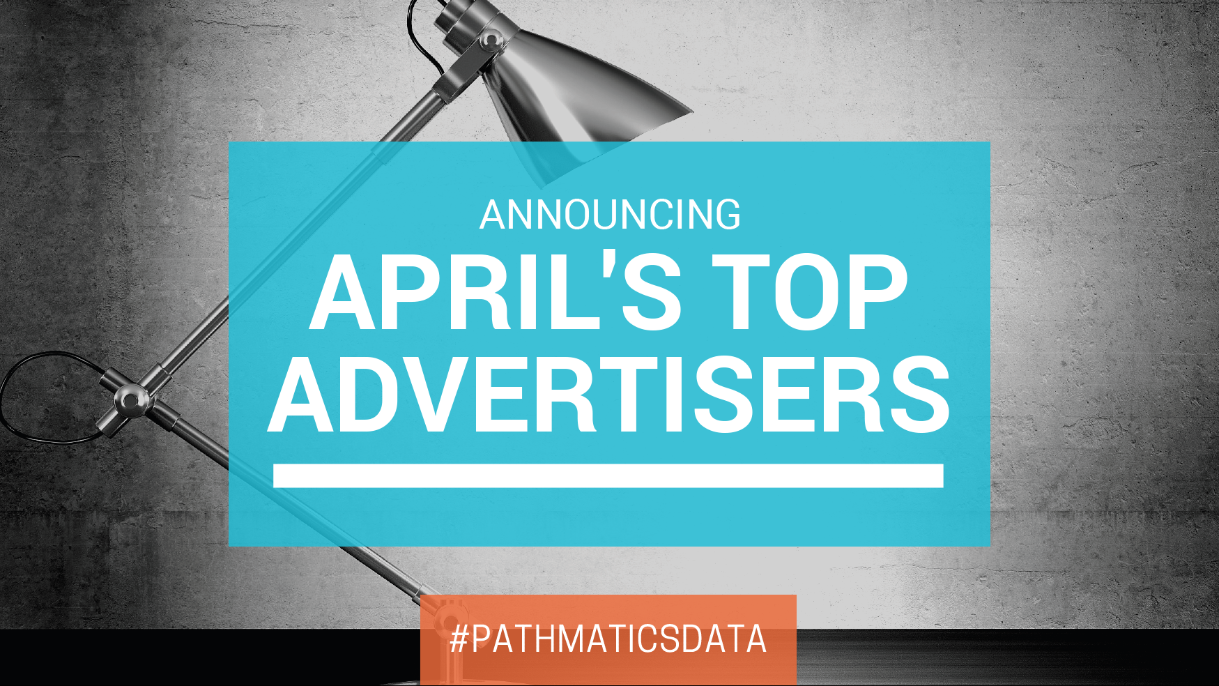 April's Top Digital Advertisers - Featured Image