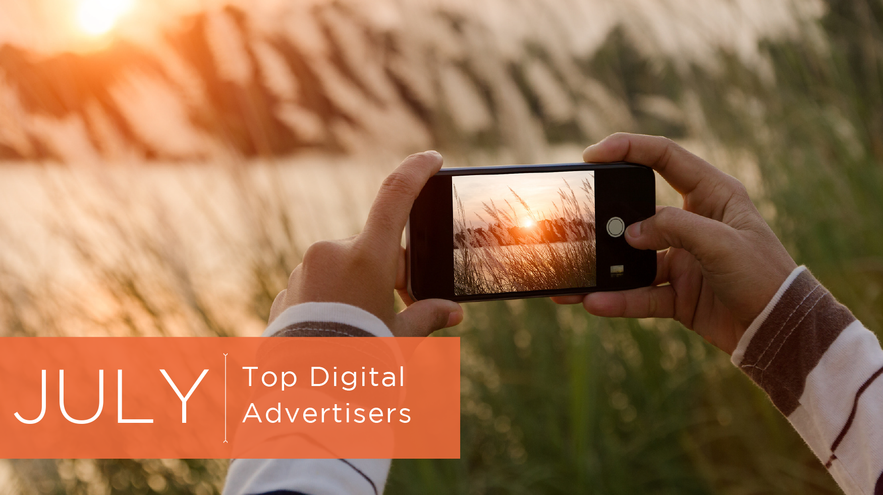July's Top Digital Advertisers 2016 - Featured Image