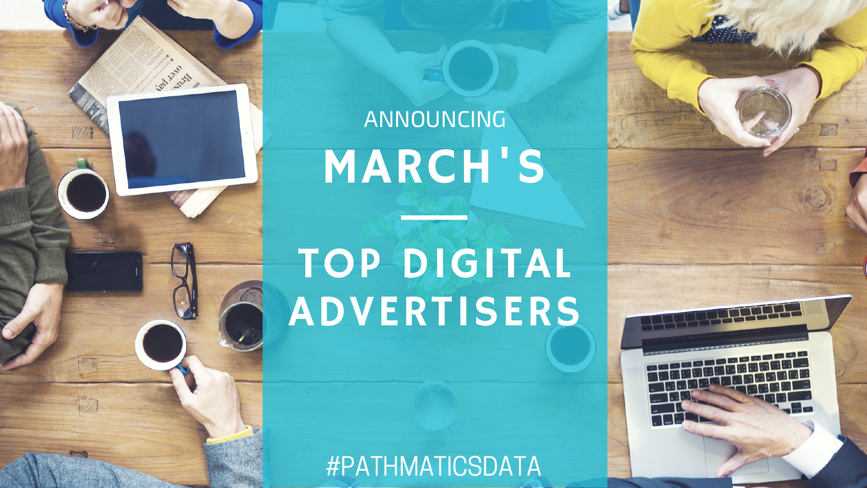 March's Top Digital Advertisers - Featured Image