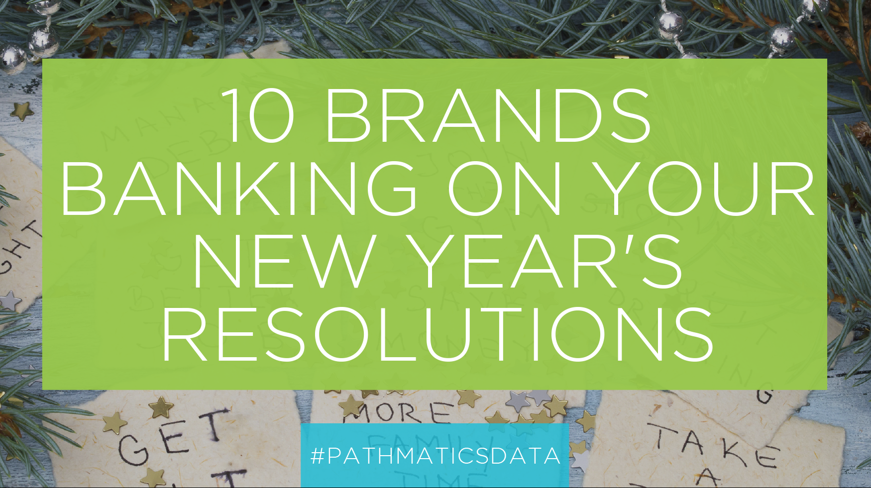10 Brands Banking on Your New Year's Resolutions - Featured Image